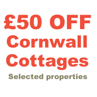 £50 Off Selected cottages in Cornwall